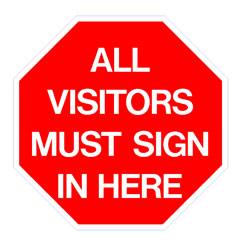 Security - All Visitors Must Sign In Here