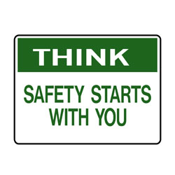 Think- Safety Starts With You