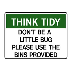 Think Tidy Don\'t Be A Litterbug