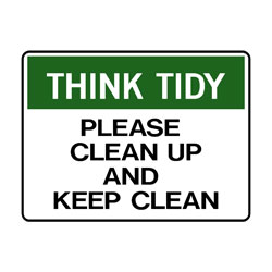 Think Tidy Please Clean Up And Keep Clean