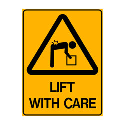 Warning Lift With Care