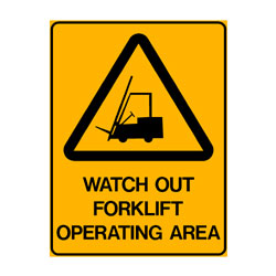 Warning Watch Out Forklift Operating Area