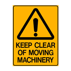 Warning Keep Clear of Moving Machinery