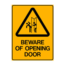 Warning Beware of Opening Door