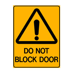 Warning Do Not Block Door