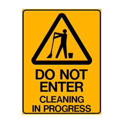 Warning Do Not Entry Cleaning in Progress