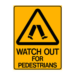 Warning Watch Out For Pedestrians