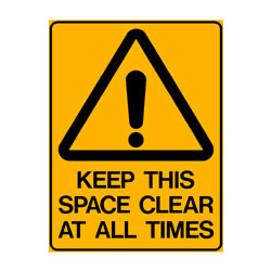 Warning Keep This Space Clear At All Times