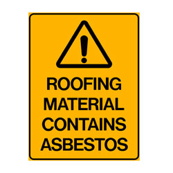 Warning - Roofing Material Contains Asbestos