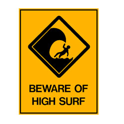 Water Safety - Beware Of High Surf