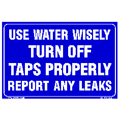 Use Water Wisely Turn Off Taps Properly